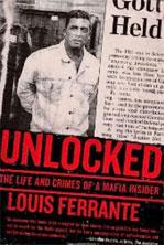 Unlocked by Lou Ferrante - A Personal Memoir